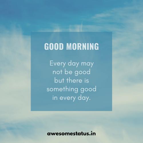 inspiring good morning whatsapp status